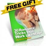 30 Romance Tricks Free Gift