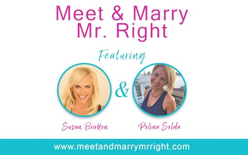 How To Meet And Marry Mr. Right