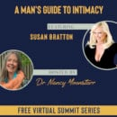 A Man's Guide To Intimacy (Free Video Series)
