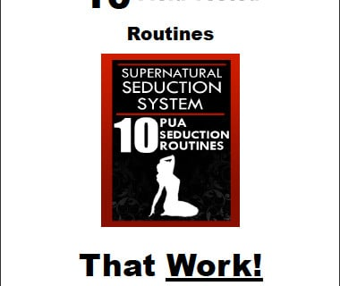 "Supernatural Seduction ""10 Pick Up Routines"""