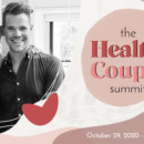 The Healthy Couple Summit is LIVE